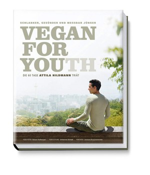 VEGAN FOR YOUTH von Attila Hildmann