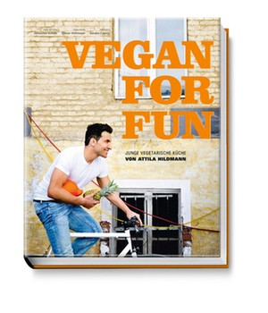 VEGAN FOR FUN von Attila Hildmann
